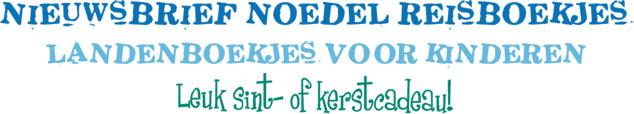 Nieuwsbrief Noedel Reisboekjes